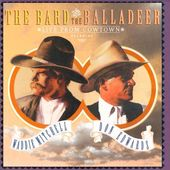 The Bard & The Balladeer: Live From Cowtown