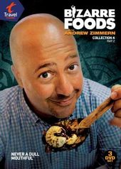 Bizarre Foods with Andrew Zimmern - Collection 4,