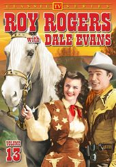 Roy Rogers With Dale Evans - Volume 13