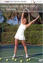 Easy Power & Flexibility For Tennis By Anastasia
