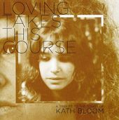 Loving Takes This Course: A Tribute to the Songs