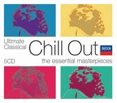 Ultimate Classical Chill Out [5 CD Box Set]