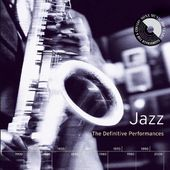Jazz: The Definitive Performances (2-CD)