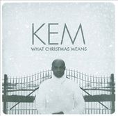 What Christmas Means [Deluxe Edition]