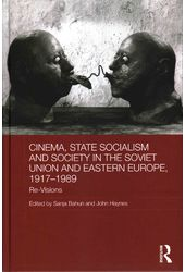 Cinema, State Socialism and Society in the Soviet