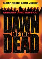 Dawn of the Dead (Unrated Director's Cut,