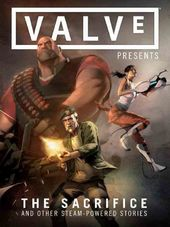 Valve Presents The Sacrifice and Other
