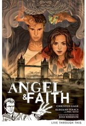 Angel & Faith 1: Live Through This