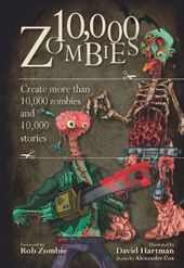 10,000 Zombies: Create More Than 10,000 Zombies