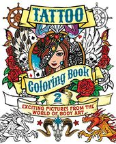 Tattoo Coloring Book 2: Exciting Pictures from