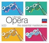 Ultimate Opera: Essential Masterpieces