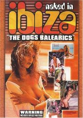 Naked in Ibiza - The Dogs Balearics