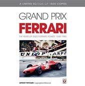 Grand Prix Ferrari: The Years of Enzo Ferrari's
