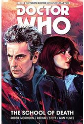 Doctor Who the Twelfth Doctor 4: The School of