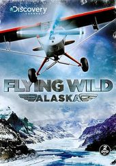 Discovery Channel - Flying Wild Alaska (2-DVD)