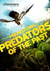 Discovery Channel - Prehistoric: Predators of the