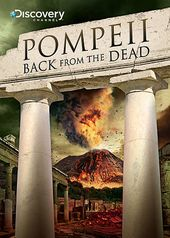 Discovery Channel - Pompeii: Back from the Dead