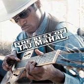 The Best of Taj Mahal (Expanded Edition)