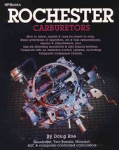Rochester Carburetors: Tune, Rebuild or Modify
