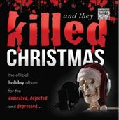 And They Killed Christmas