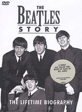 The Beatles - Beatles Story: Lifetime Biography