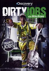 Dirty Jobs - Toughest Jobs