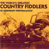 World's Greatest Country Fiddlers [1995]
