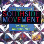The Very Best of Southside Movement - I've Been