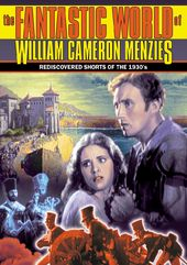 The Fantastic World Of William Cameron Menzies