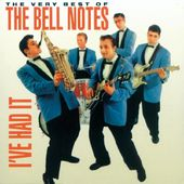 Very Best of The Bell Notes - I've Had It