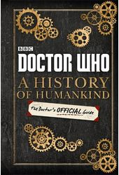 Doctor Who - A History of Humankind: The Doctor's
