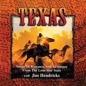 Texas: Songs of Romance and Adventure from the