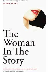 The Woman in the Story: Writing Memorable Female