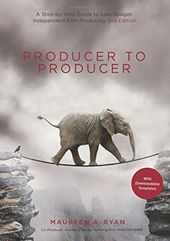 Producer to Producer: A Step-by-step Guide to