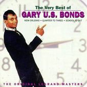 "The Very Best of Gary ""U.S."" Bonds: The Original"
