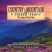 Country Mountain Tributes: Songs of Patsy Cline