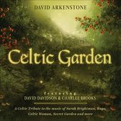 Celtic Garden: A Celtic Tribute to the Music Of