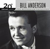 The Best of Bill Anderson - 20th Century Masters