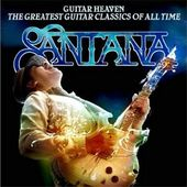 Guitar Heaven: The Greatest Guitar Classics of