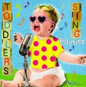 Toddlers Sing Playtime