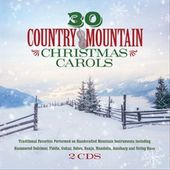 30 Country Mountain Christmas Carols (2-CD)
