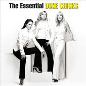 The Essential Dixie Chicks (2-CD)