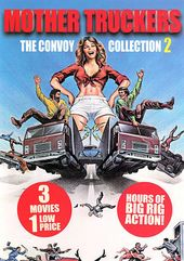 Mother Truckers: The Convoy Collection 2 (The CB
