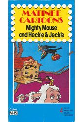 Matinee Cartoons: Mighty Mouse and Heckle &