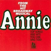 From the Hit Broadway Musical Annie
