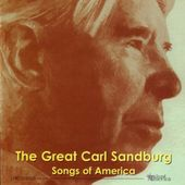 Great Carl Sandburg: Songs of America