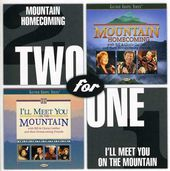 Mountain Homecoming / I'll Meet You on the