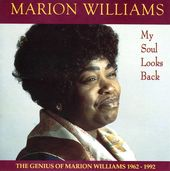 My Soul Looks Back: The Genius of Marion Williams