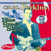 Very Best of Carl Perkins - Blue Suede Shoes