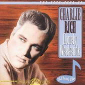 Very Best of Charlie Rich - Lonely Weekends